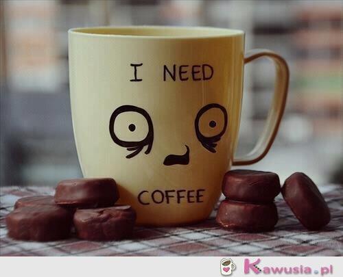 Potrzebuję kawy...