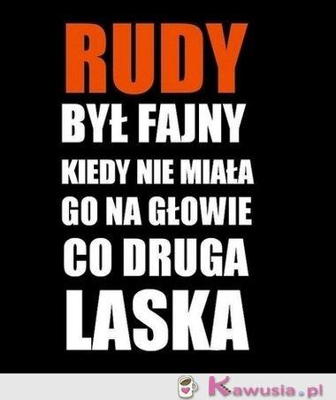 Rudy był fajny