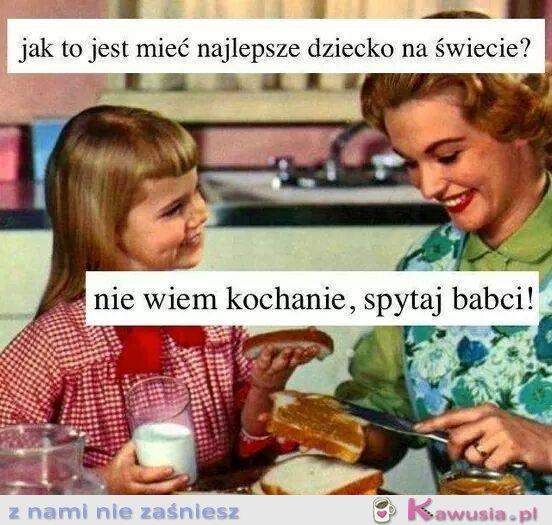 Mamusia...