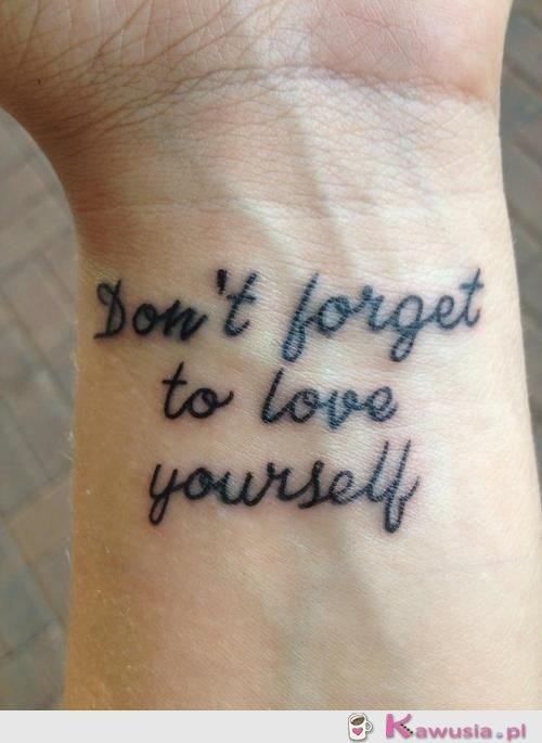 Nie zapomnij kochać siebie