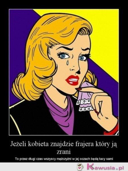 Jeżeli kobieta znajdzie frajera...