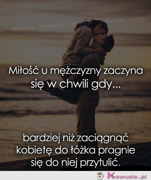 Miłość u mężczyzny...
