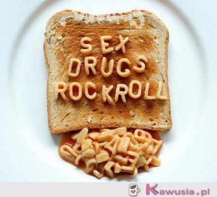 Sex, drugs...
