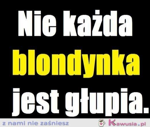 Nie każda blondynka jest głupia...