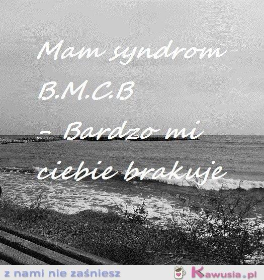 Mam syndrom B.M.C.B.
